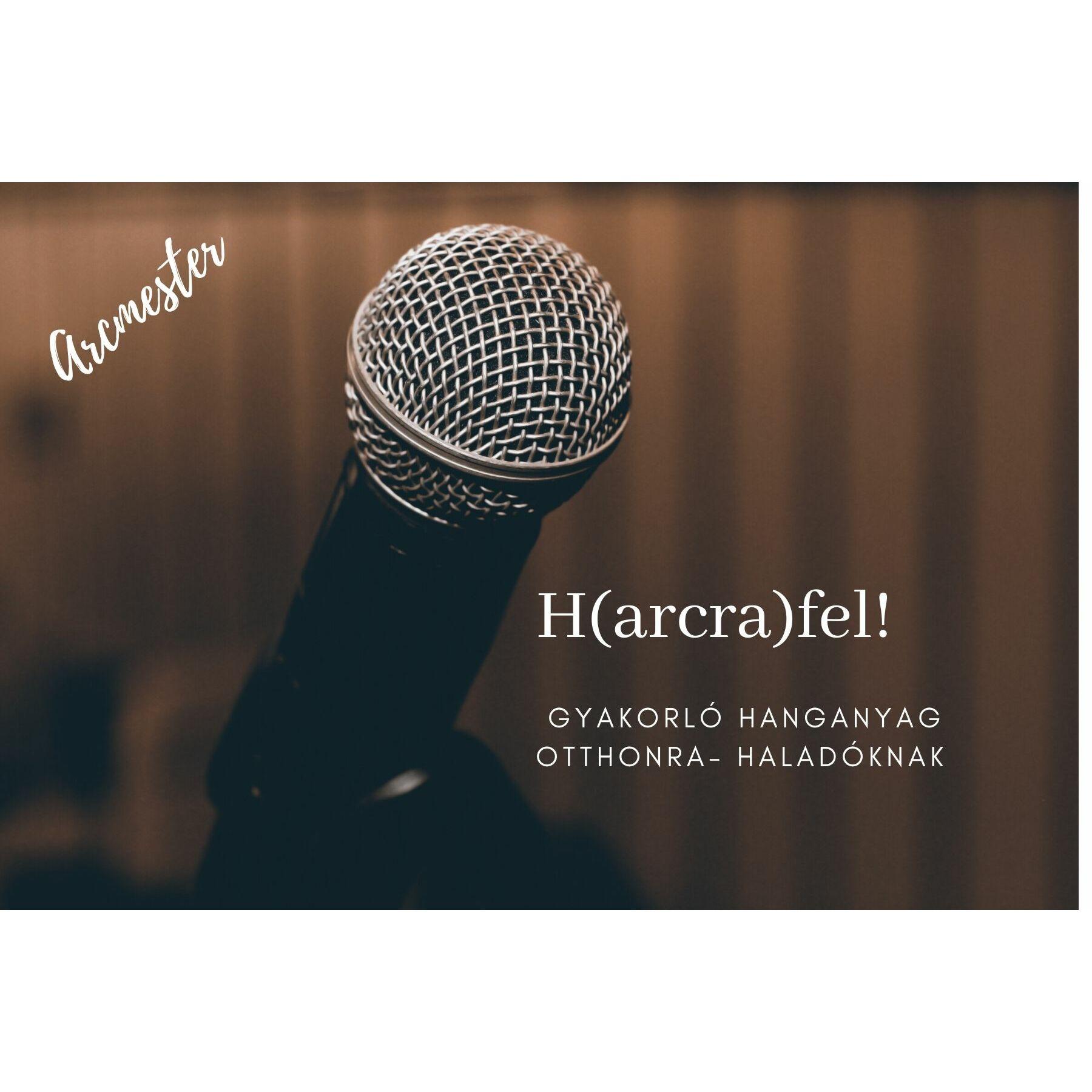 H(ARCRA)FEL! HALADÓ GYAKORLÓ PROGRAM I.NEGYEDÉV